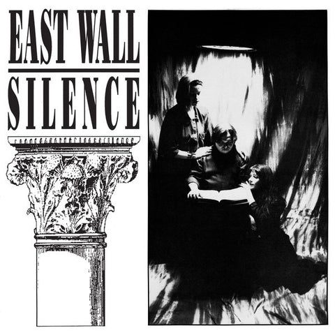 East Wall - Silence - 2xLP - Dark Entries - DE-145