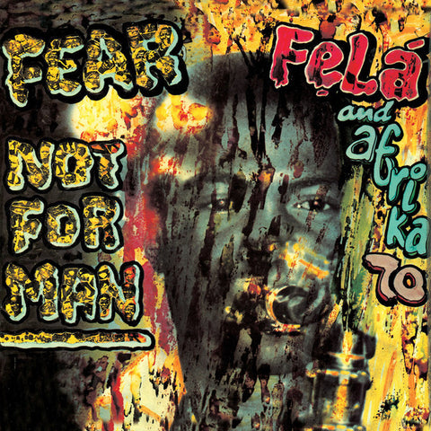 Fela Kuti ‎- Fear Not For Man - LP - Knitting Factory Records ‎- KFR2028-1