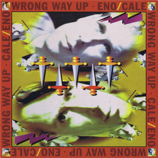 Eno/Cale ‎– Wrong Way Up ‎– LP ‎– All Saints‎ – WAST009LP