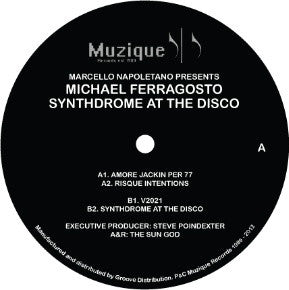 "Marcello Napolitano Presents Michael Ferragosto - Synthdrome At The Disco - 12"" - Muzique Records ‎- MUZIQUE 011"