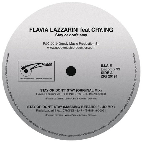 "Flavia Lazzarini Feat CRY.ING - Stay Or Don't Stay - 12"" - Zig Zag Records - ZIG 20191"
