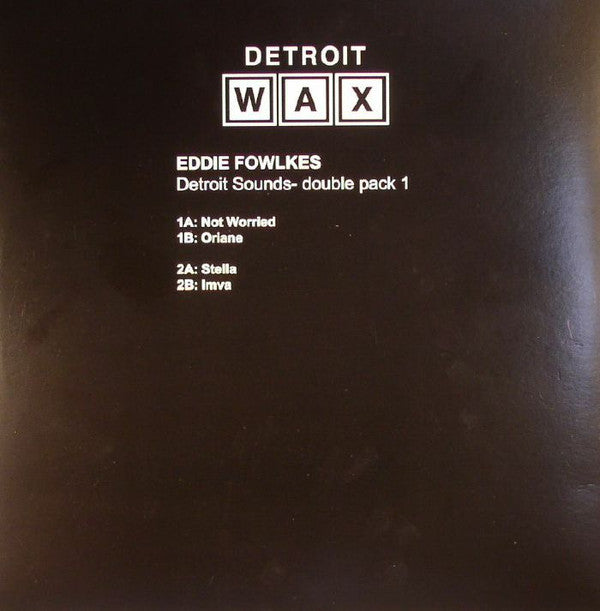 "Eddie Fowlkes - Detroit Sounds - 2x12"" - Detroit Wax - DW-0011"