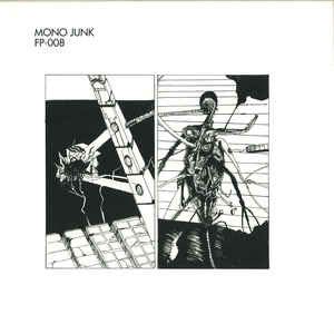 "Mono Junk - 12"" - Forbidden Planet - FP008"