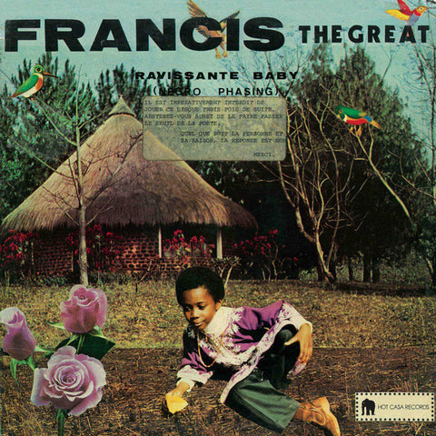 Francis the Great - Ravissante Baby - LP - Hot Casa Records - HC 35