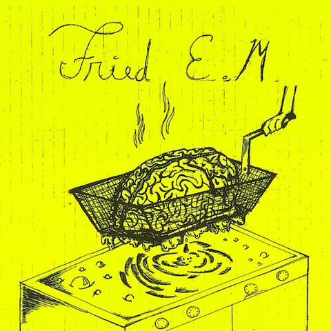 "Fried E.M. - 7"" - Lumpy Records - LR78"