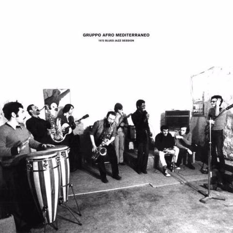 Gruppo Afro Mediterraneo ‎– 1972 Blues Jazz Session - LP - Black Sweat Records - BS035