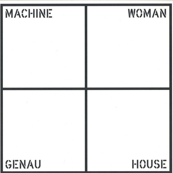 "Machine Woman - Genau House - 12"" - Where To Now? - WTN46"