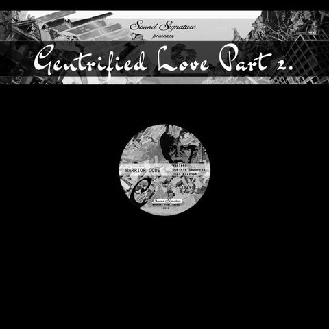"Theo Parrish, Waajeed, Duminie DePorres - Gentrified Love Part 2 - 12"" - Sound Signature - SS064"