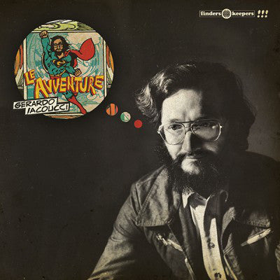 Gerardo Iacoucci ‎– Le Avventure - LP - Finders Keepers Records - FKR089LP