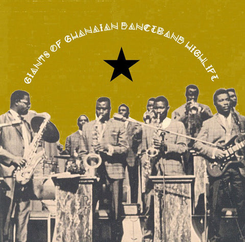 VA - Giants Of Ghanaian Danceband Highlife - LP - Naked Lunch ‎- NAKED 010LP