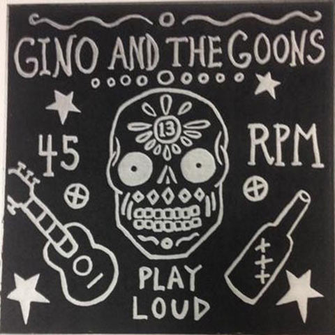 Gino and The Goons ‎– Play Loud - LP - Total Punk - TPR 103