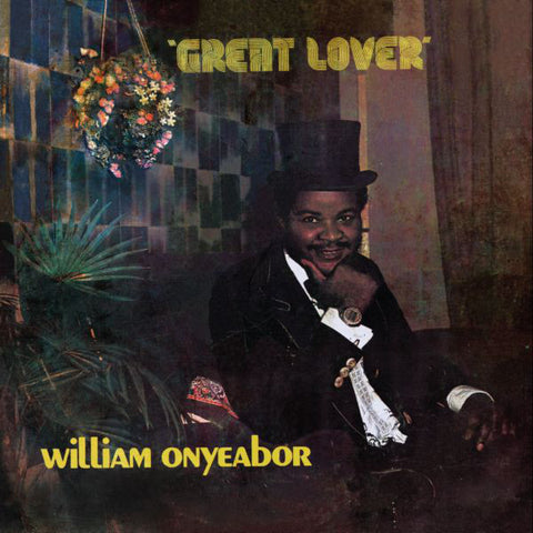 William Onyeabor - Great Lover - LP - Luaka Bop - LBLP 5036