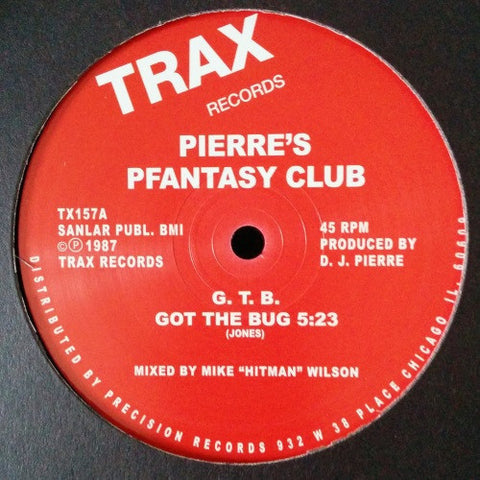 "Pierre's Pfantasy Club - G.T.B. - 12"" - Trax Records - TX157"