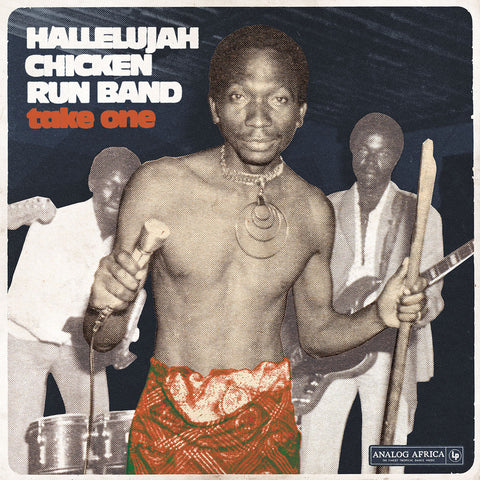 Hallelujah Chicken Run Band - Take One - LP - Analog Africa - AALP 062