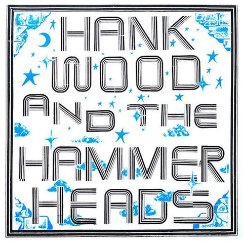 Hank Wood and the Hammerheads - LP - Toxic State Records - TS30