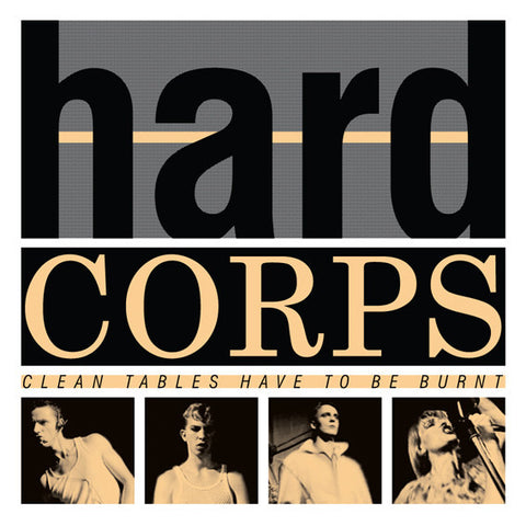 Hard Corps - Clean Tables Have To Be Burnt - LP - Minimal Wave - MW035
