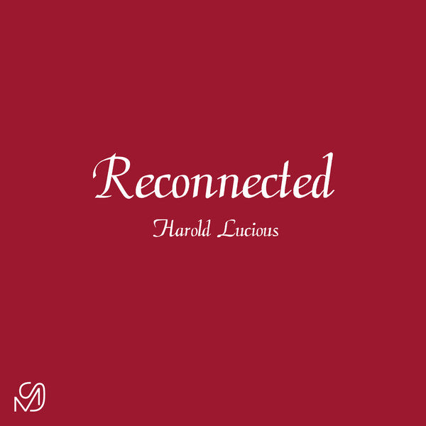 "Harold Lucious - Reconnected EP - 12"" - Mixed Signals - MS02"