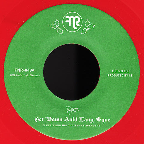 "Harris and His Christmas Avengers - Get Down Auld Lang Syne - 7"" - Fnr - FNR-048"