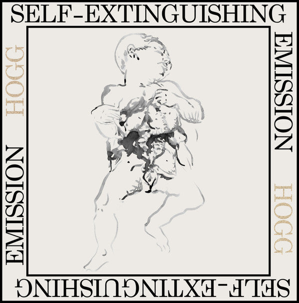 Hogg - Self-Extinguishing Emission - LP - SCRAPES - SCRAPES0004
