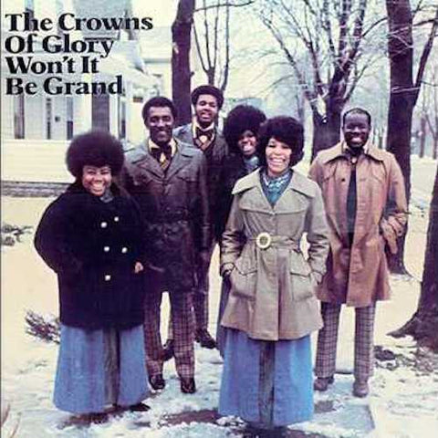 The Crowns of Glory - Won't It Be Grand - LP - PlayBack Records - PBR4303