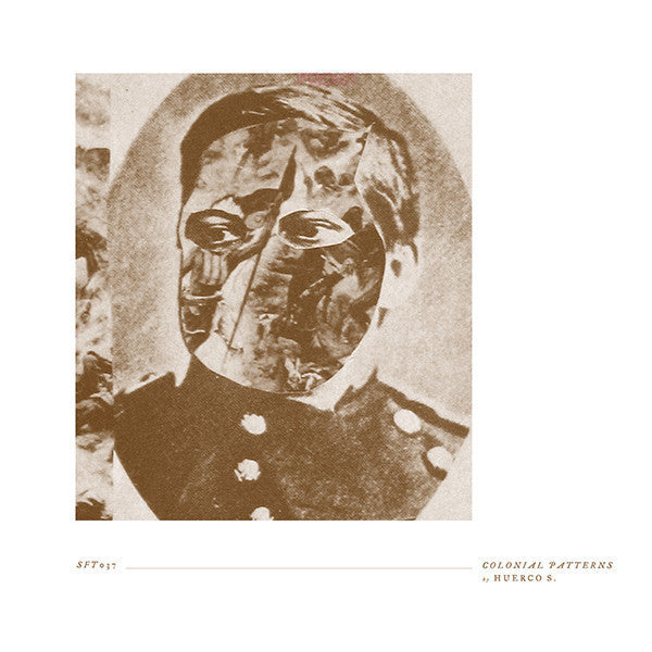 Huerco S. - Colonial Patterns - 2xLP - Software - SFT037