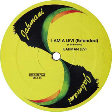 "Ijahman Levi - I Am a Levi - 12"" - Basic Replay - BRIJL-01"
