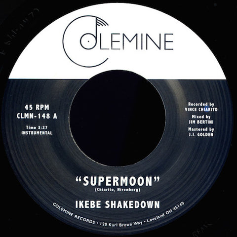 "Ikebe Shakedown - Supermoon - 7"" - Colemine Records - CLMN-148"