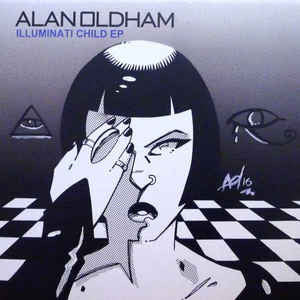 "Alan Oldham - Illuminati Child - 12"" - Finale Sessions - FS 033"