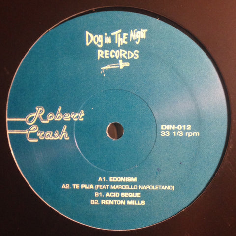 "Robert Crash - 12"" - Dog in the Night - DIN-012"