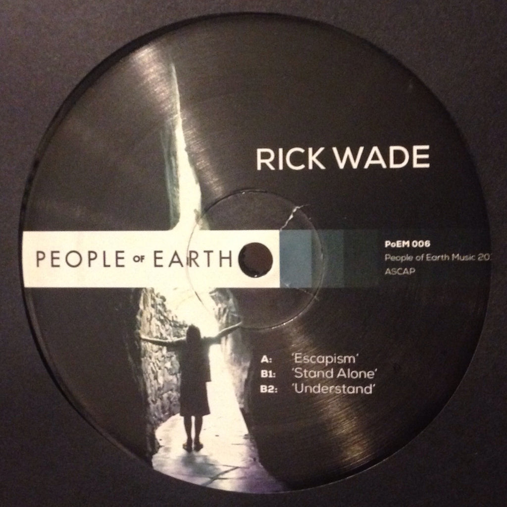 "Rick Wade - Escapism - 12"" - People of Earth - PoEM 006"