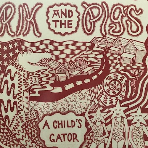 Rik and the Pigs - A Child's Gator - LP - Total Punk - TPR-111