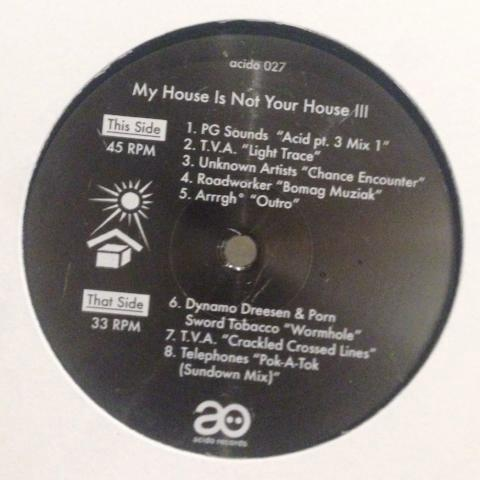VA - My House Is Not Your House III - LP - acido 027