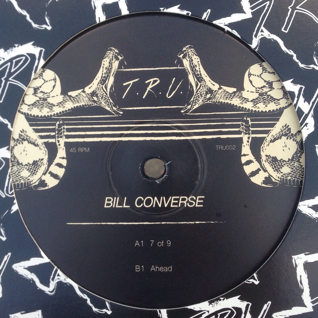 "Bill Converse - 7 of 9 / Ahead - 12"" - Texas Recordings Underground - TRU002"