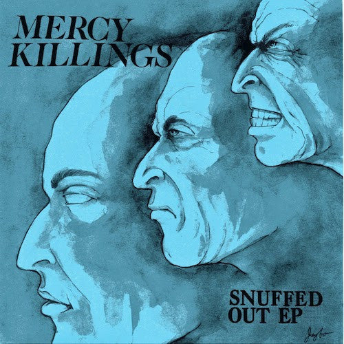 "Mercy Killings - Snuffed Out - 7"" - Beach Impediment Records - BEACHIMPEDIMENT#13"
