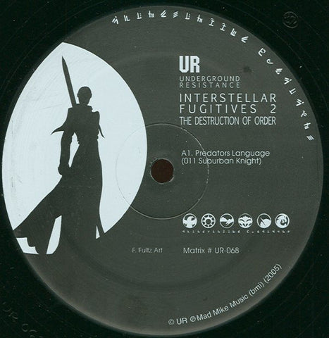 "VA - Interstellar Fugitives 2: Destruction Of Order EP - 12"" - Underground Resistance - UR-068"