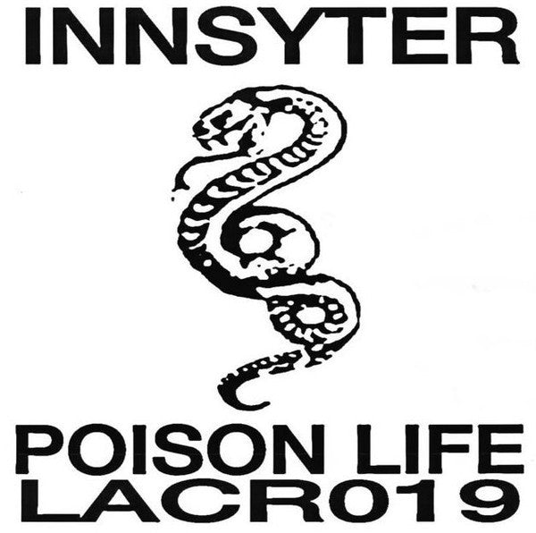 INNSYTER - Poison Life - LP - L.A. Club Resource - LACR019
