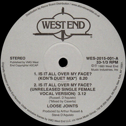 "Loose Joints - Is It All Over My Face? - 12"" - West End Records - WES 2015-001"