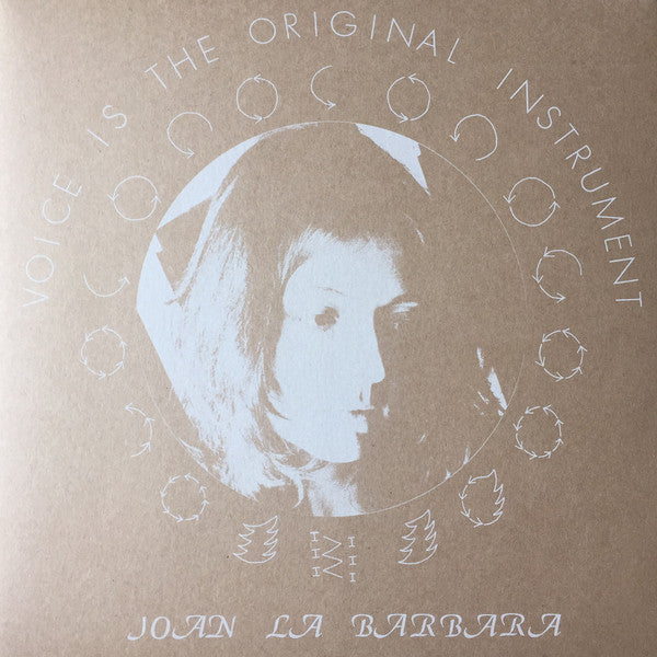 Joan La Barbara - Voice is the Original Instrument - LP - Arc Light Editions - ALE005