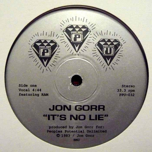 "Jon Gorr - It's No Lie - 12"" - Peoples Potential Unlimited - PPU-032"