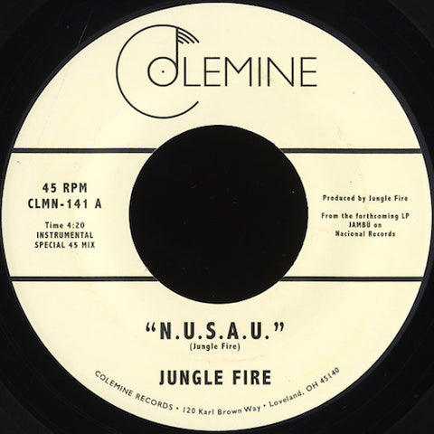 "Jungle Fire - N.U.S.A.U. - 7"" - Colemine Records - CLMN-141"