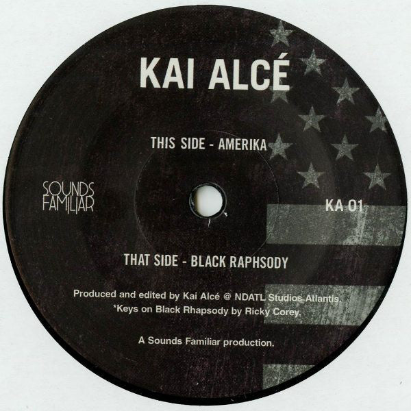 "Kai Alcé - Amerika - 7"" - Sounds Familiar - KA01"