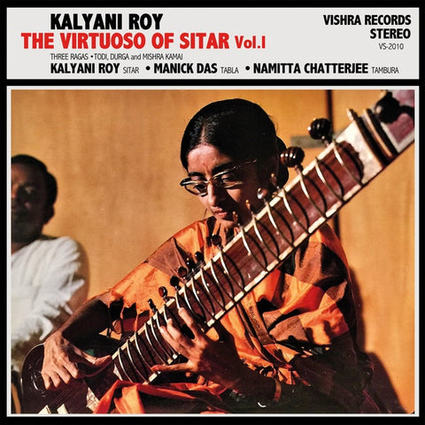 Kalyani Roy - The Virtuoso Of Sitar Vol. I - Vishra Records ‎- VS-2010