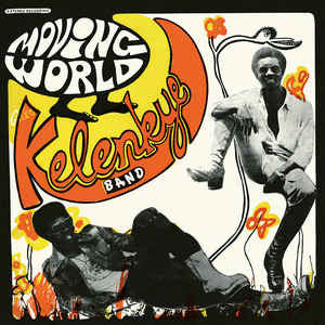 Kelenkye Band - Moving World - LP - PMG041LP