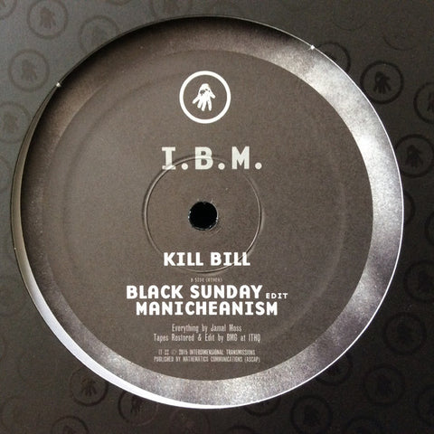 "I.B.M. - Kill Bill - 12"" - Interdimensional Transmissions - IT 22"