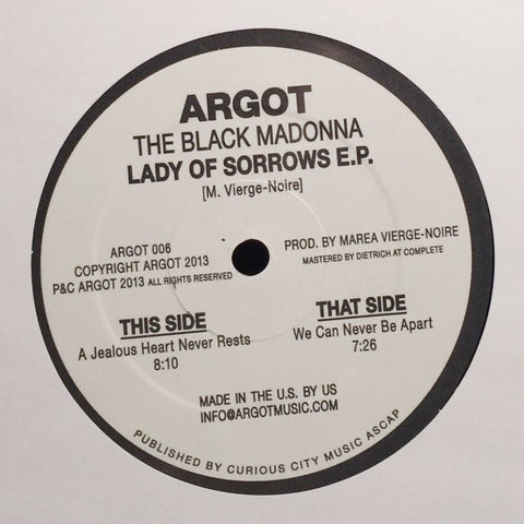"The Black Madonna ‎- Lady of Sorrows EP - 12"" - Argot 006"