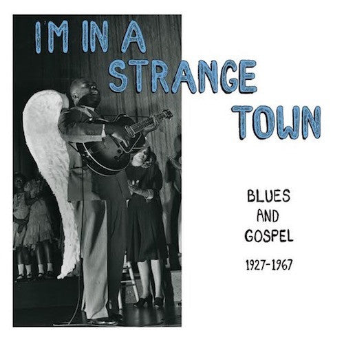 VA - I'm in a Strange Town - Blues and Gospel 1927-1967 - LP - Mississippi Records - MRP-081