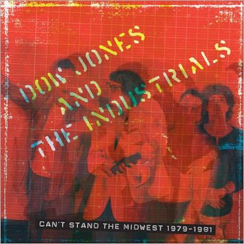 Dow Jones and the Industrials - Can't Stand the Midwest 1979-1981 - 2LP + DVD - Family Vineyard - FV72