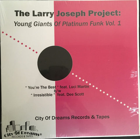 "The Larry Joseph Project - Young Giants of Platinum Funk Vol. 1 - 12"" - City of Dreams Records & Tapes - C.O.D. 007"