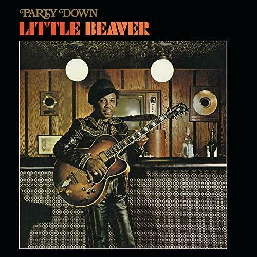 Little Beaver - Party Down - LP - Real Gone Music - RGM-0975