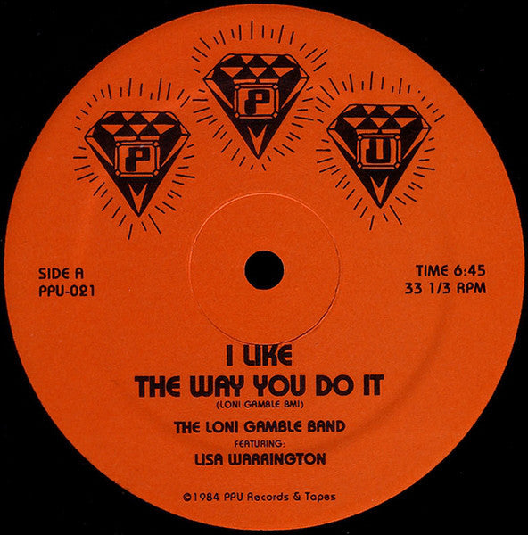 "Loni Gamble - I Like The Way You Do It - 12"" - Peoples Potential Unlimited - PPU-021"